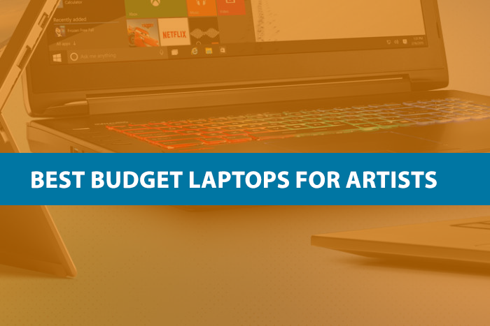 Best Budget Laptops for Artists