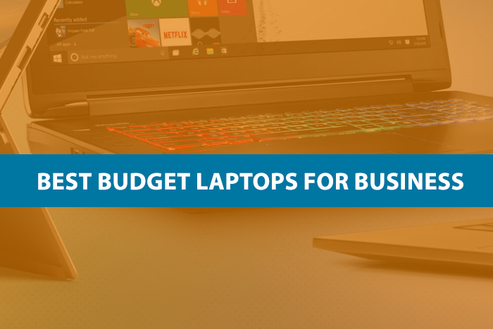 Best Budget Laptops For Business