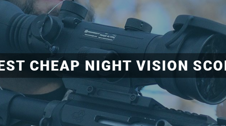 Best Cheap Night Vision Scope