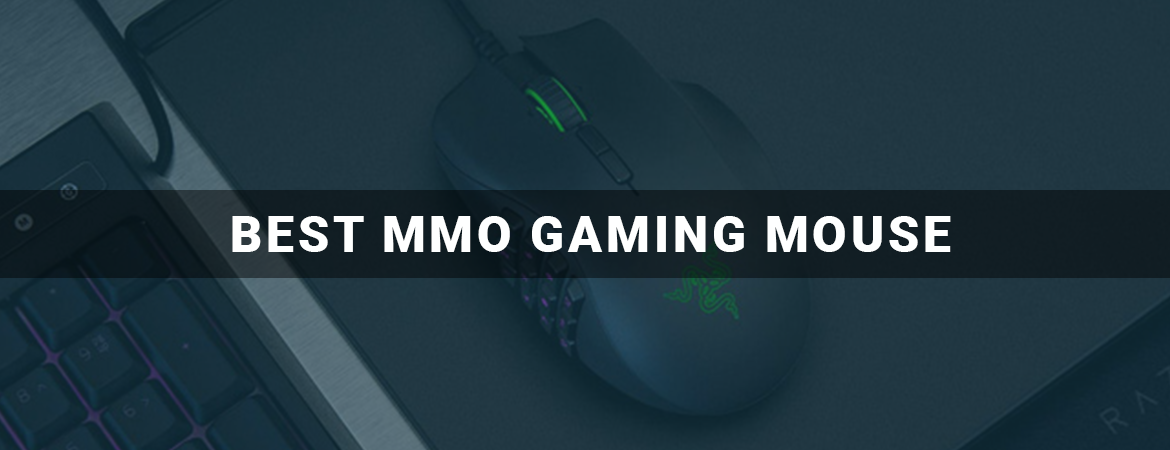 Best MMO Gaming Mouse Reviews