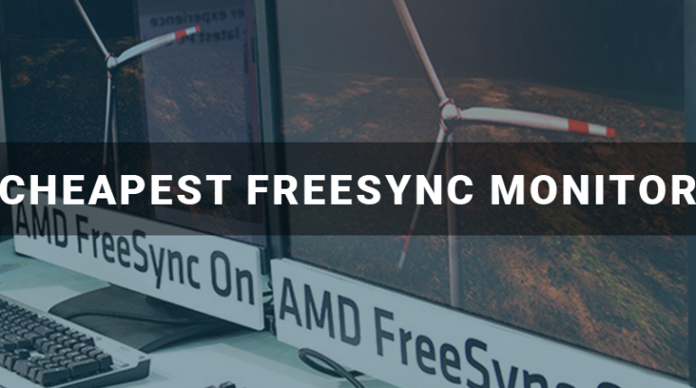 Cheapest FreeSync Monitor