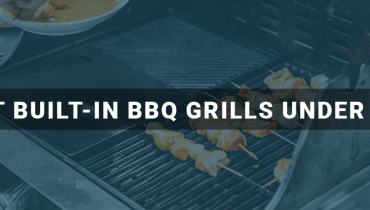 Best Built-in BBQ grills Under $500