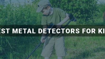 Best Metal Detectors For Kids