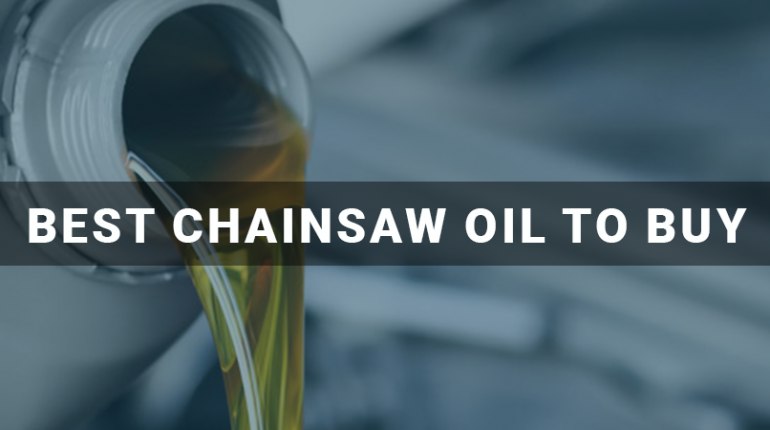 What kind of oil for chainsaw should you buy