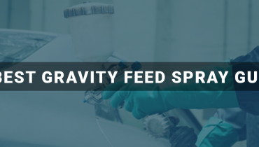 Best Gravity Feed Spray Gun