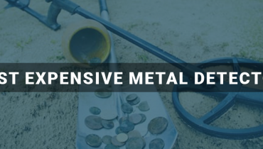 Most Expensive Metal Detectors