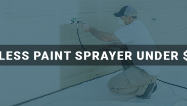 best airless paint sprayer under 200$