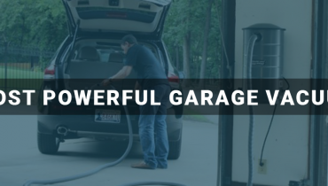 Most Powerful Garage Vacuum