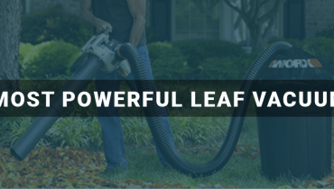 Most Powerful Leaf Vacuum