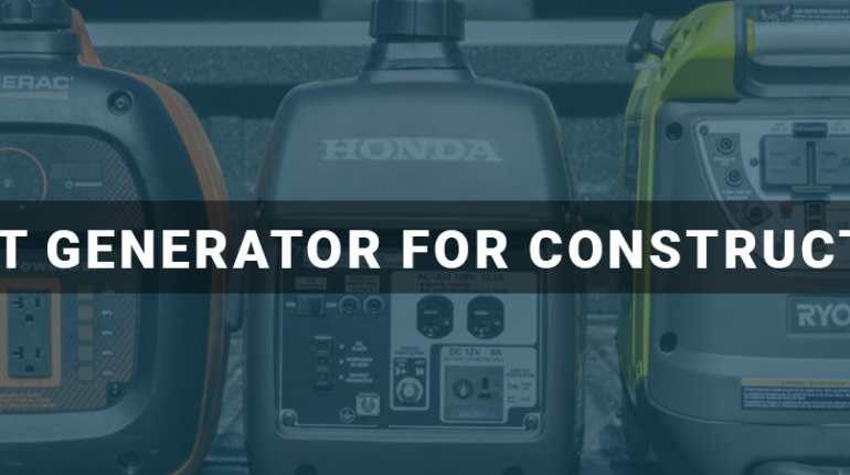 Best Portable Generator For Construction
