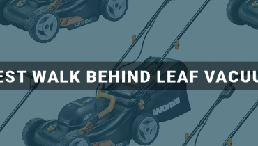Best Walk Behind Leaf Vacuum